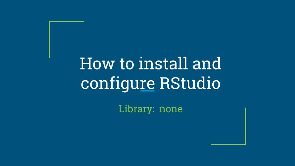 How to install and configure RStudio