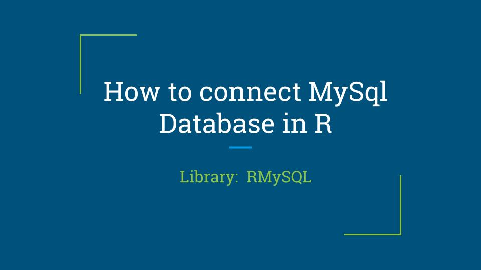 How to connect MySql database in R
